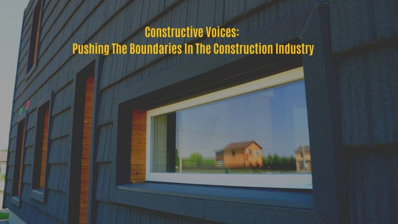 New Podcast Platform, Constructive Voices Pushing The Boundaries In The Construction Industry