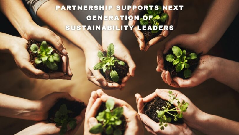 Partnership supports next generation of sustainability leaders